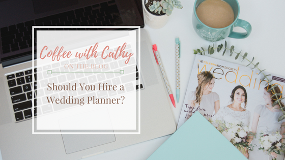 Should I Hire a Wedding Planner? by Atlanta Wedding Planner Cathy Nugent