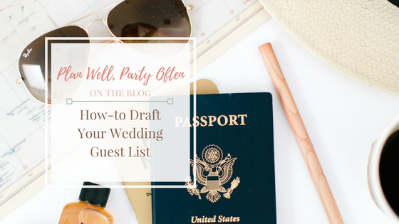 How-to Draft Your Wedding Guest List, Certified Atlanta Wedding Planner, Atlanta Wedding Coordinator