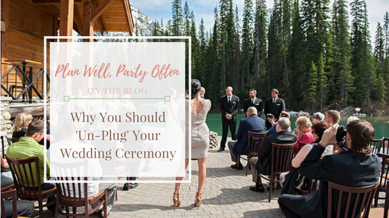 Why you Should Un-Plug Your Wedding ; Un-Plugged Weddings