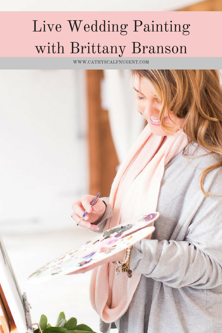 Live Painting with Brittany Branson ; Live Wedding Painting is the New Reception Trend You're Going to Love
