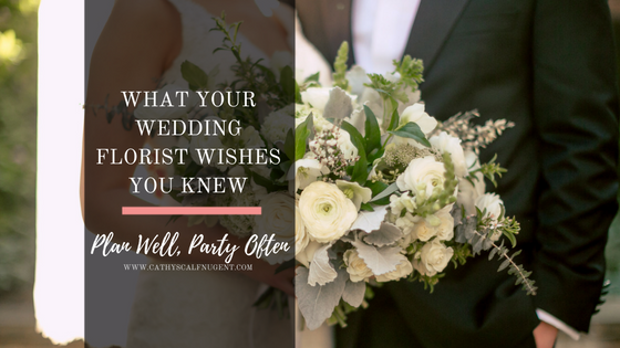 What Your Wedding Florist Wishes You Knew, Atlanta Certified Wedding Planner