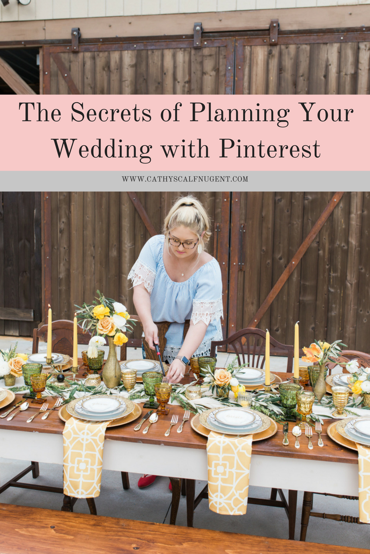 The Secret to Planning Your Wedding with Pinterest by Atlanta Certified Wedding Planner and Atlanta Wedding Coordinator Cathy Nugent Weddings