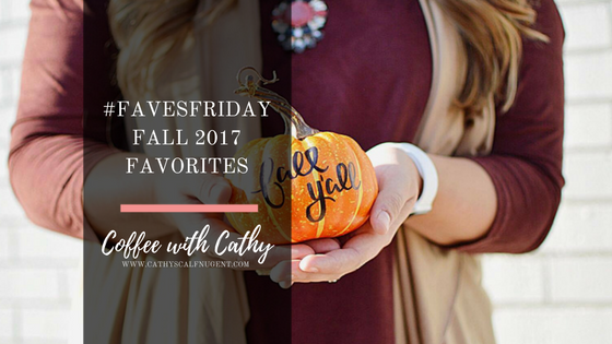 Fall 2017 Favorites Round Up Post by Atlanta based Souther Blogger Cathy Nugent