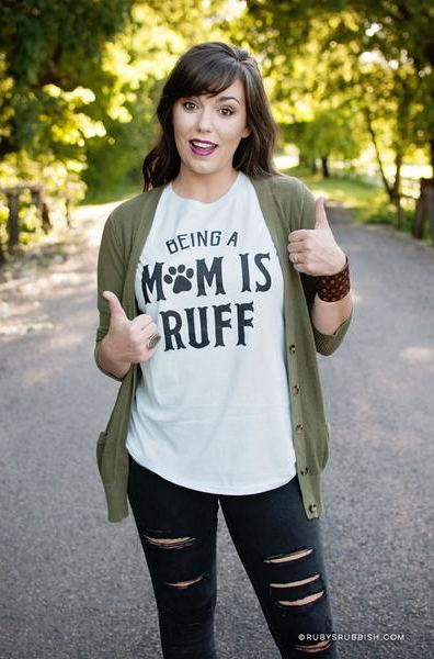 Fall Favorites with Ruby's Rubbish Being a Mom is Ruff Dog Mom Tee