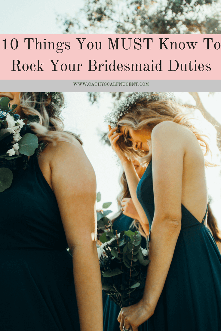 10 Things You Must Know to Rock Your Bridesmaids Duties, a guest post by Bridesmaids Confession