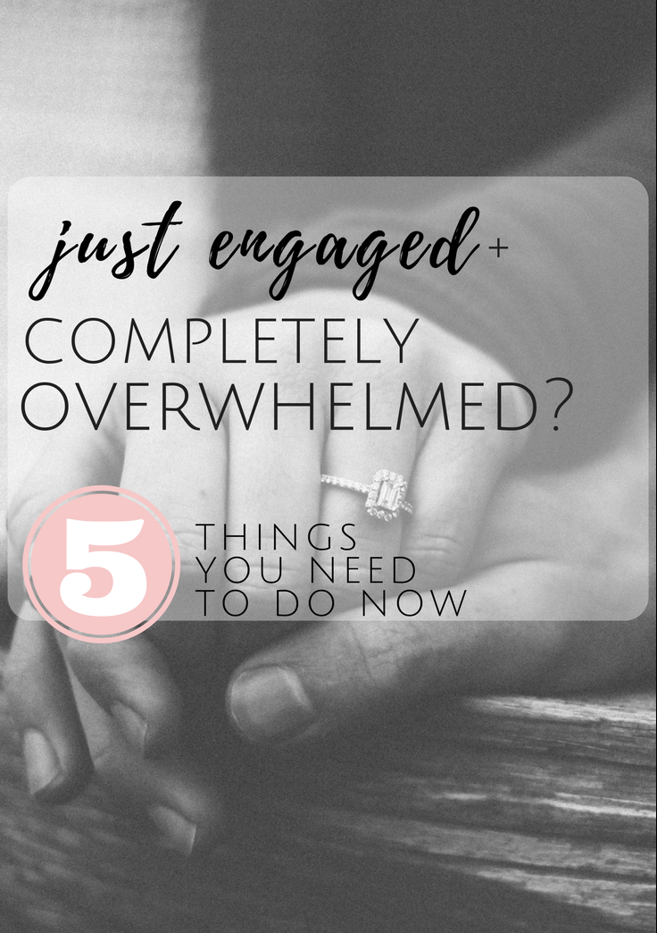 Just Engaged and Completely Overwhelmed? What You Need To Do Now // Atlanta Certified Wedding Planner // What To Do After You Get Engaged