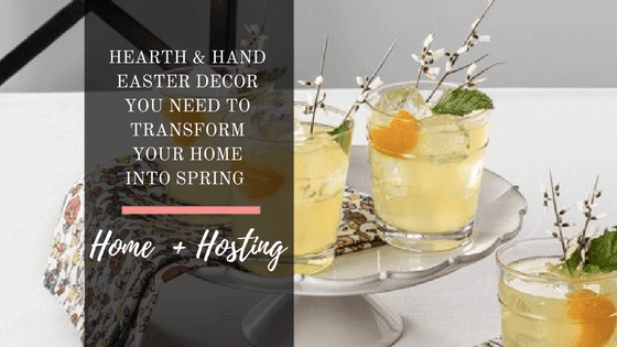 Hearth and Hand Easter Decor You Need To Transform Your Home Into Spring