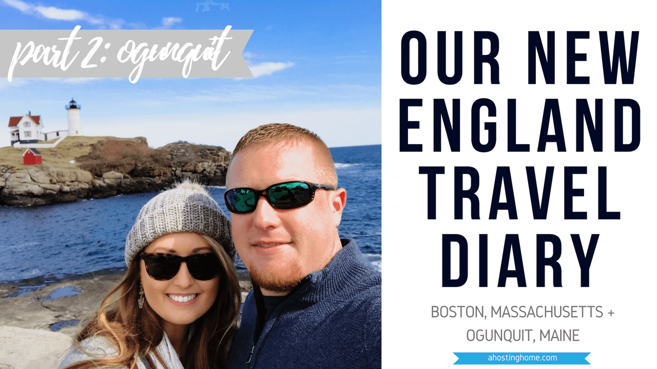 Our New England Travel Diary // Weekend in Ogunquit, Maine Travel Diary // The Best of Where to Eat and What to Do For A Weekend in Maine Pinterest