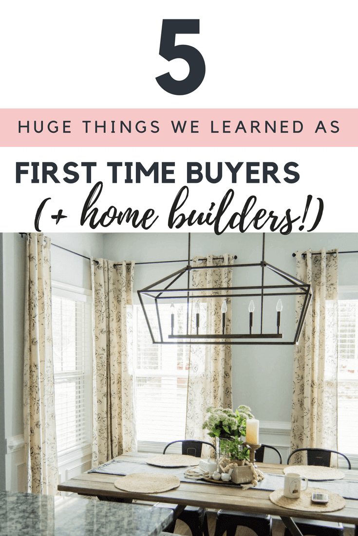 What We've Learned As First Time Home Builders, What We Learned As First Time Home Buyers // First Time Home Buyer Tips, First Time Home Builder Tips