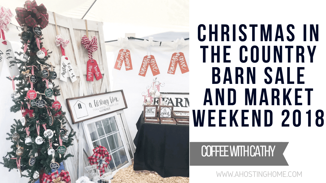Christmas in the Country Barn Sale and Market Weekend 2018 | A ...