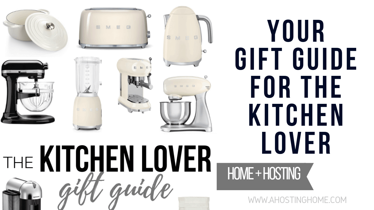 The Kitchen Lover Gift Guide // Gift Guide for the Kitchen Lover // A Hosting Home