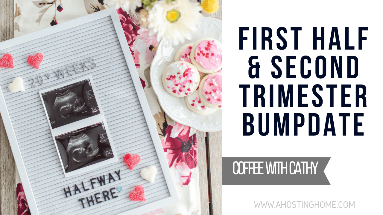 A Hosting Home // Second Trimester Bumpdate // A Hosting Home Blog