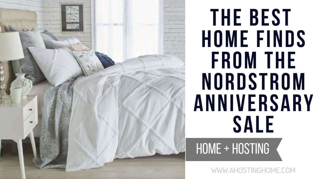 2019 Nordstrom Anniversary Sale Home Finds / A Hosting Home Blog
