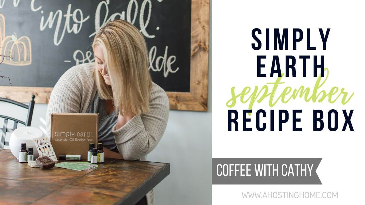 Simply Earth September Essential Oil Recipe Box / A Hosting Home Blog