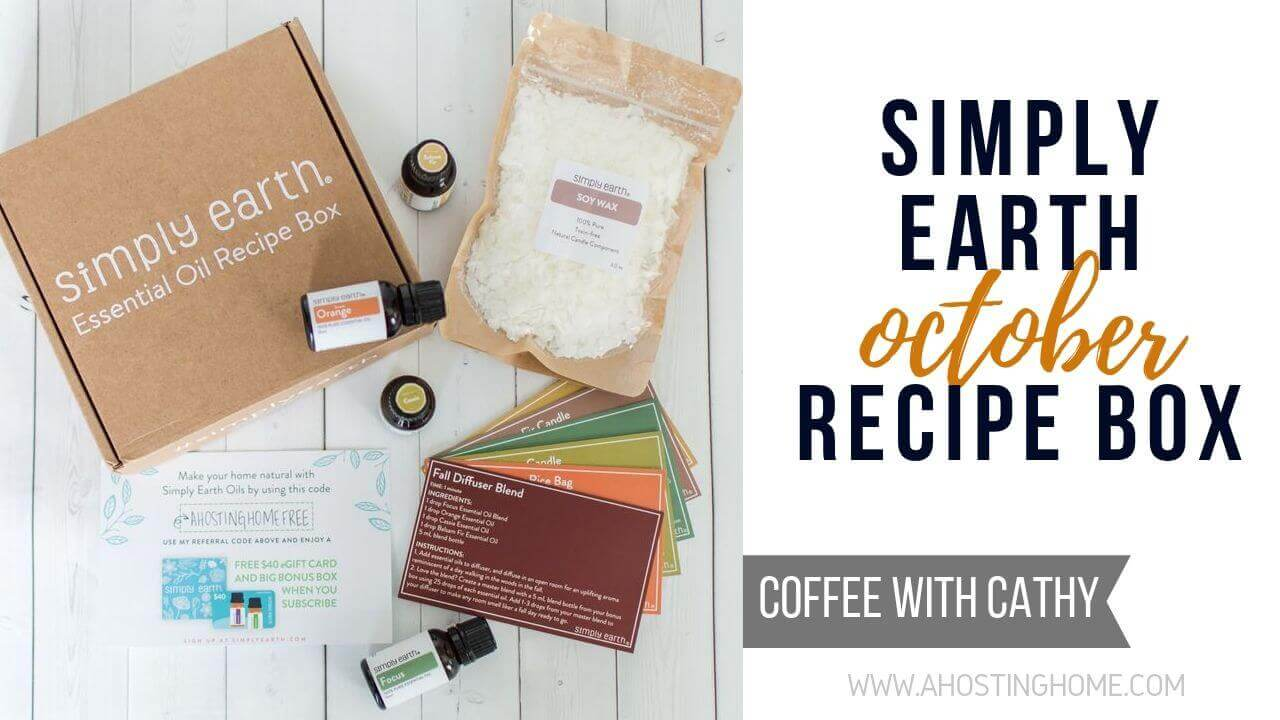 Simply Earth October Essential Oil Recipe Box / A Hosting Home Blog