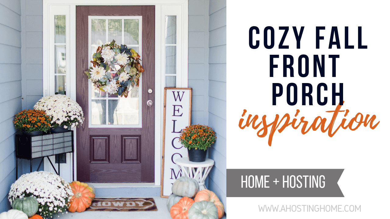 Cozy Fall Front Porch Inspiration / A Hosting Home Blog