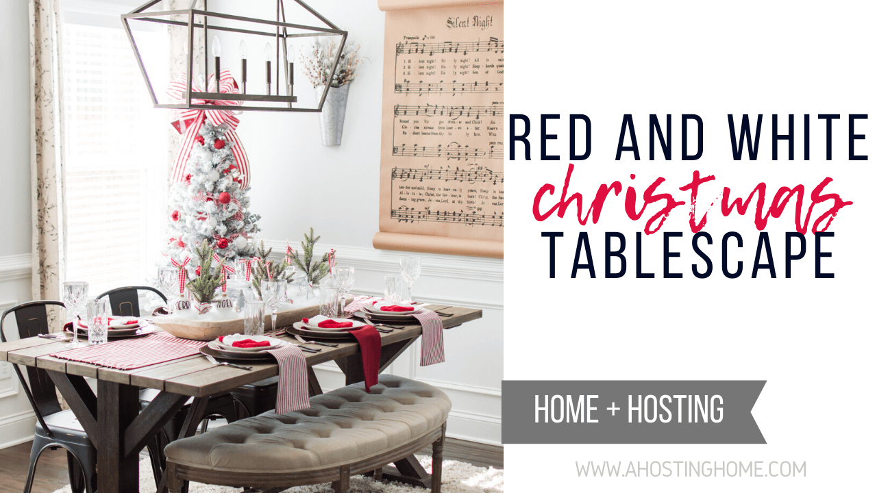 Red and White Christmas Tablescape / A Hosting Home Blog