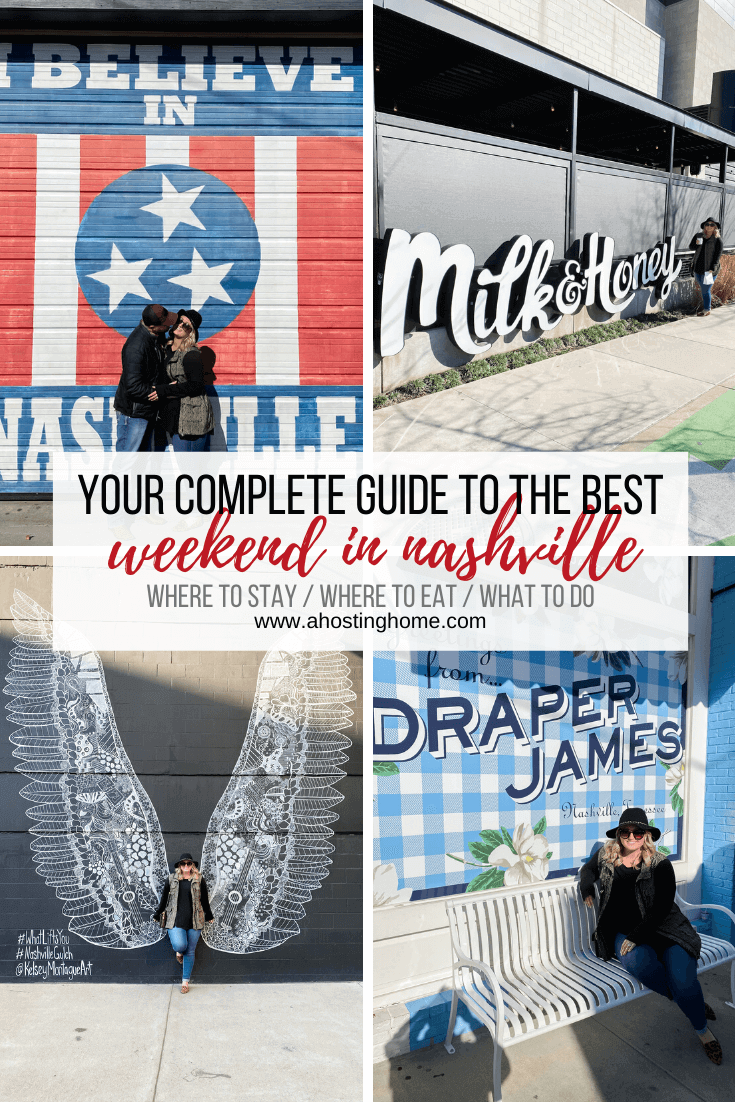 Your Complete Guide to the Best Weekend in NASHVILLE PIN // A Hosting Home Blog