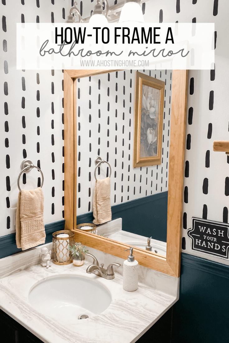 How To Frame A Bathroom Mirror A Hosting Home