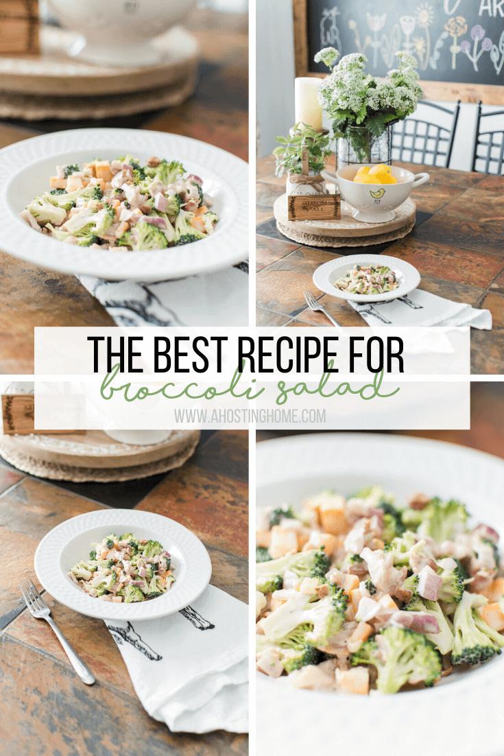 The Best Broccoli Salad Recipe // A Hosting Home Blog