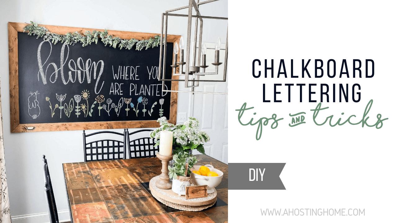 Chalkboard Lettering Tips and Tricks / A Hosting Home Blog