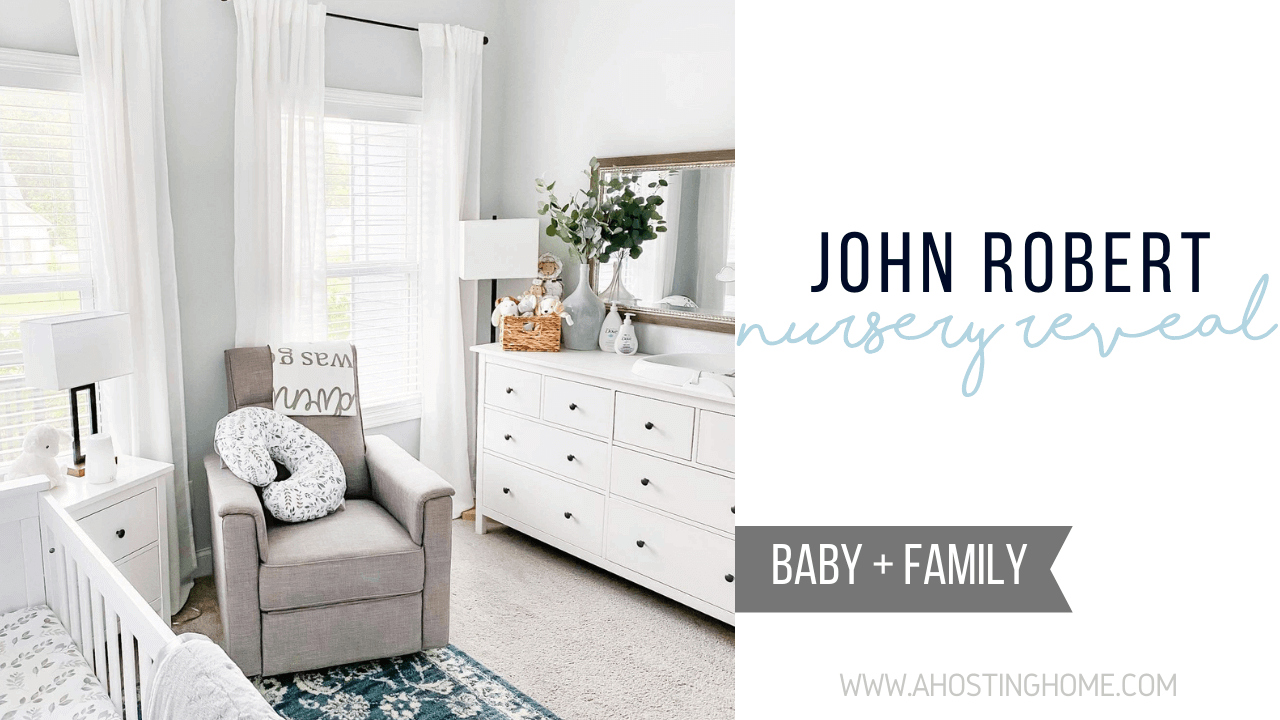 Baby Boy Nursery // John Robert Nursery Reveal // A Hosting Home Blog
